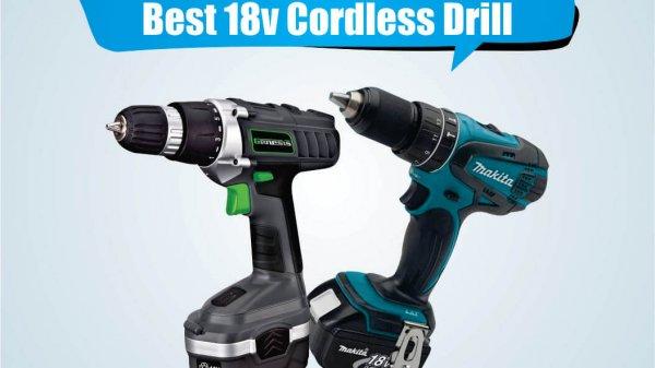 Best 18v Cordless Drills
