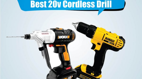 Best 20v Cordless Drills